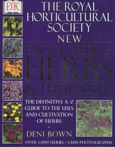 The Royal Horticultural Society New Encyclopedia of: Bown, Deni