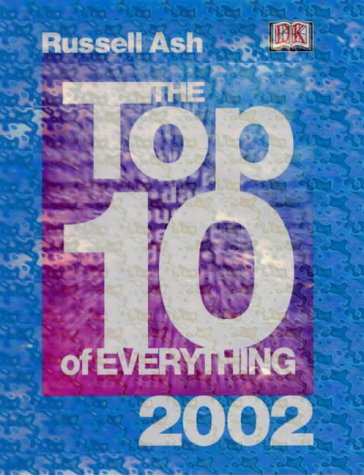 9780751333930: The Top 10 of Everything 2002