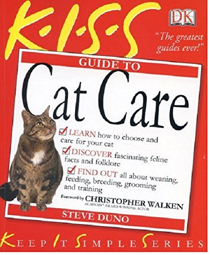 9780751334296: Kiss Guide to Cat Care (Keep it Simple Guides) (Keep It Simple S.)