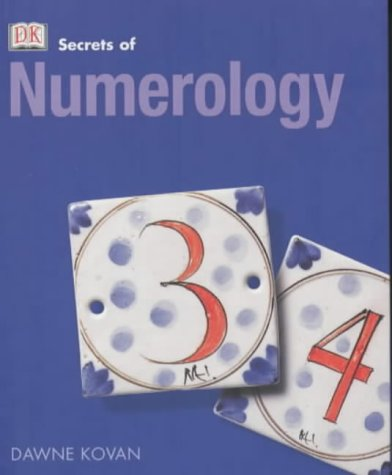 Numerology (Secrets of.): Farrow, Stephanie and Dawn Kovan: