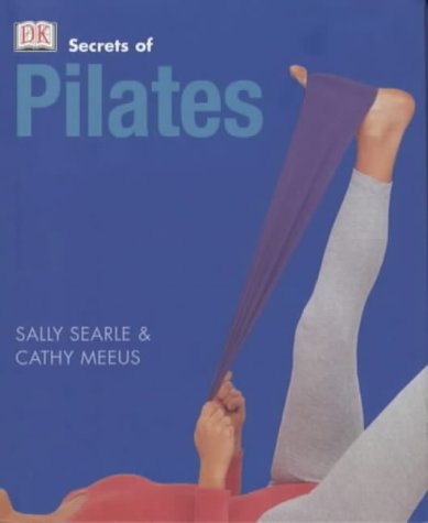 Pilates (Secrets of.): Cathy Meeus and