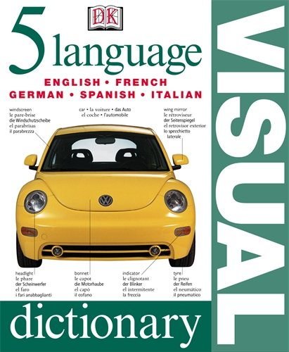 9780751336818: Five Language Visual Dictionary (English, French, German, Spanish and Italian Edition)