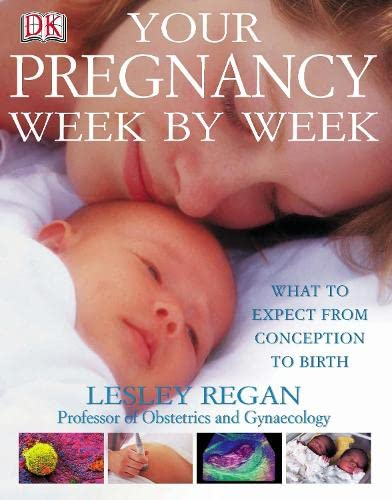 9780751336825: Your Pregnancy Week by week
