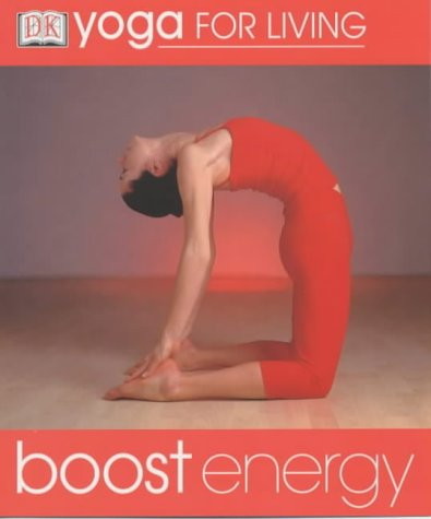 9780751337006: Boost Energy (Yoga for Living)