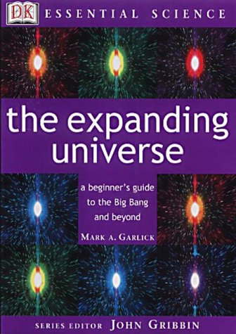 9780751337143: The Expanding Universe (Essential Science)