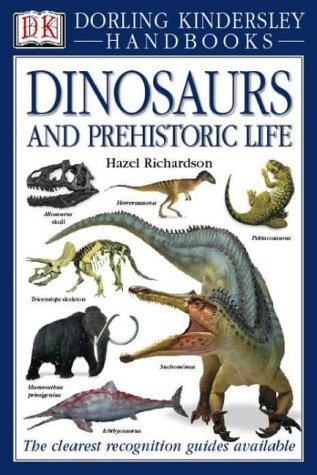 9780751337341: Dinosaurs and Prehistoric Life (DK Handbooks)