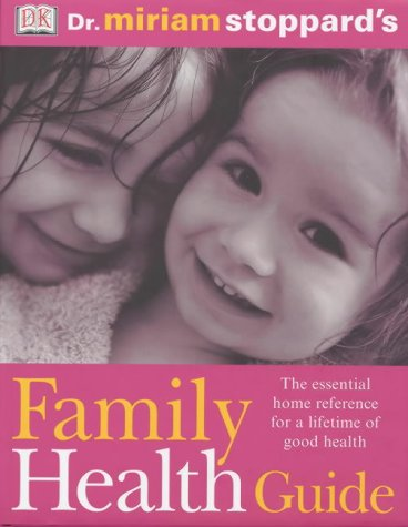 9780751337365: Dr Miriam Stoppard's Family Health Guide