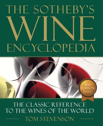9780751337402: The Sotheby'S Wine Encyclopedia (4th Édition)