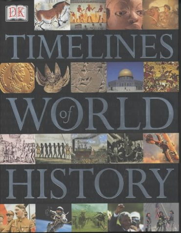 9780751337426: Timelines of World History