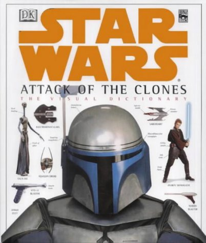 9780751337457: Star Wars Episode II: Attack of the Clones - Visual Dictionary