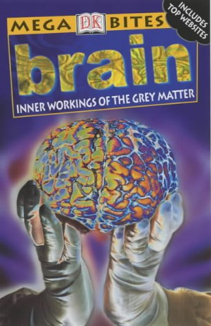 9780751337501: Brain (Mega Bites)