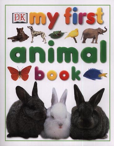 9780751337884: My First Animal Book