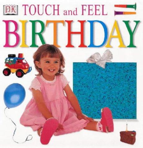9780751337952: Birthday (DK Touch & Feel)