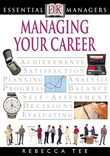 9780751338461: Managing Your Career (Essential Managers)