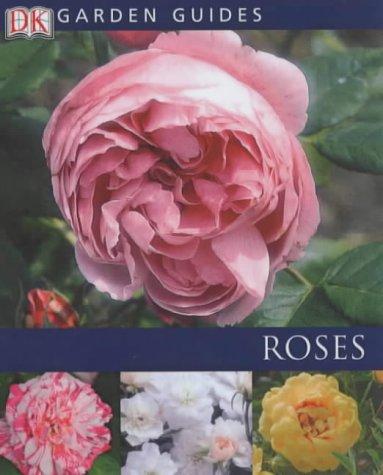 9780751338768: Roses (Garden Guides)