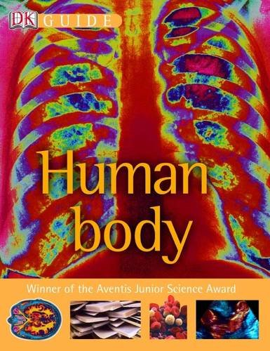 Human Body: a Photographic Journey Through the Human Body (DK Guide): Walker, Richard