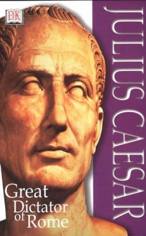 9780751339666: Julius Caesar : Great Dictator of Rome (Discoveries)