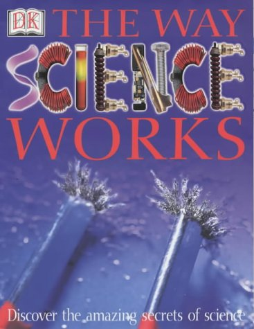 9780751339819: The Way Science Works