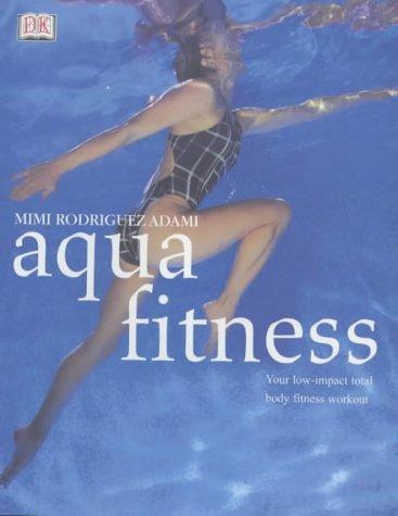 9780751339970: Aqua Fitness