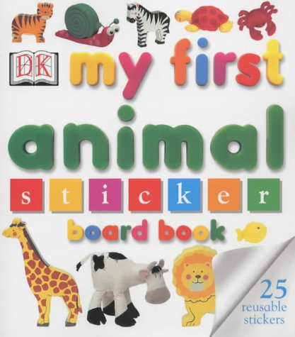 9780751341416: My First Animal Sticker Board Book