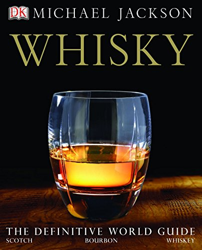 Whisky: The definitive world guide to scotch,