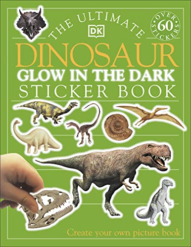 9780751344387: The Ultimate Dinosaur Glow in the Dark Sticker Book (Ultimate Stickers)
