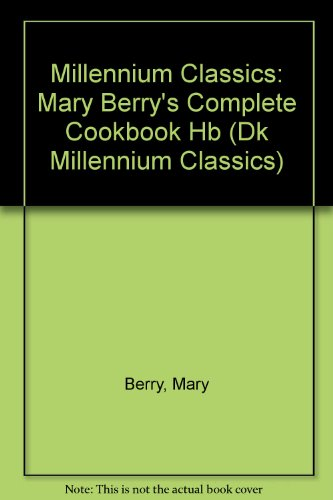 9780751345216: Millennium Silver Classic: Mary Berry's Complete Cookbook (Eyewitness Guides: Millennium Silver Classics)