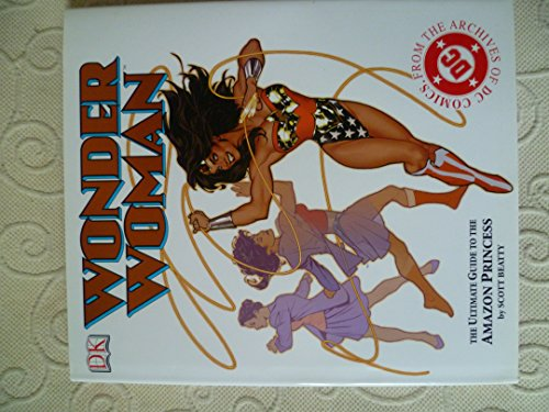 9780751346480: Wonder Woman: The Ultimate Guide to the Amazon Princess