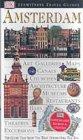 9780751346701: Amsterdam (DK Eyewitness Travel Guide)