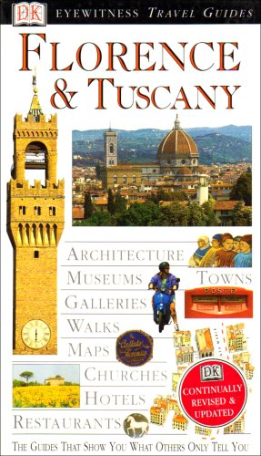 9780751346923: Florence and Tuscany (DK Eyewitness Travel Guide)