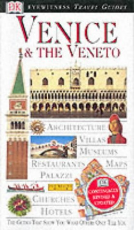9780751346930: Venice and Veneto (DK Eyewitness Travel Guide)