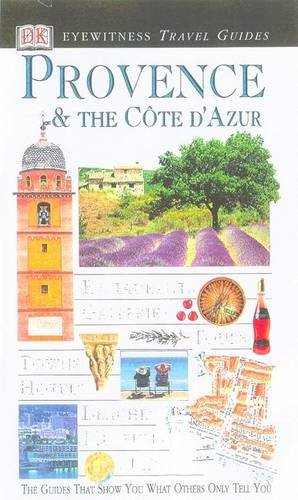 9780751347074: Provence and Cote d'Azur (DK Eyewitness Travel Guide)