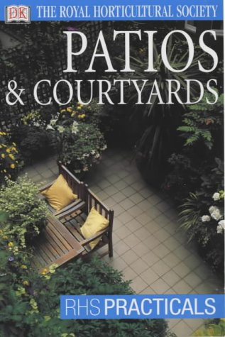9780751347111: Patios and Courtyards (RHS Practicals)