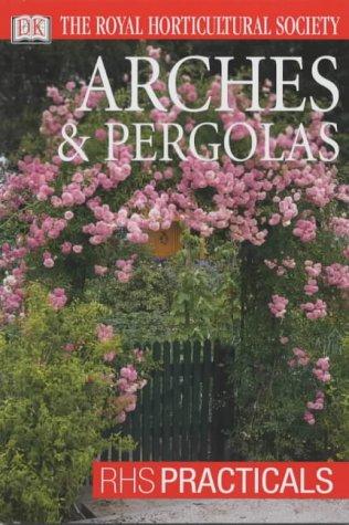 9780751347197: Rhs Practicals Arches & Pergolas