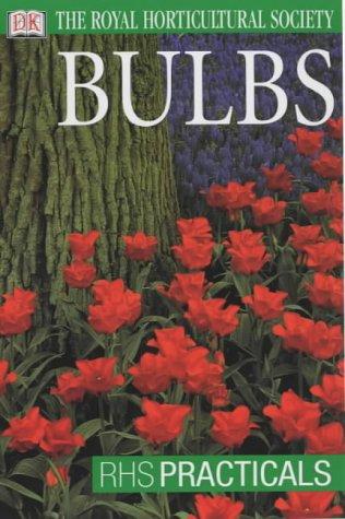 9780751347234: Bulbs (RHS Practicals)