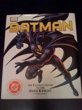 9780751347333: Batman: The Ultimate Guide to the DC Comics Superhero