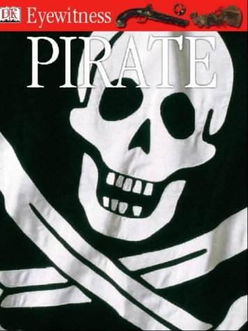 Pirate (Eyewitness Guides) (9780751347494) by Richard Platt