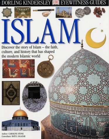 9780751347753: Islam (Eyewitness Guides)