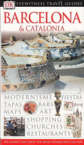 9780751348057: Barcelona and Catalonia (DK Eyewitness Travel Guide)