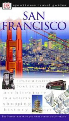 9780751348422: Eyewitness Travel Guides San Francisco (DK Eyewitness Travel Guide)