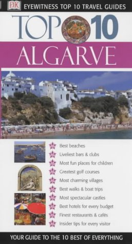 9780751348439: Algarve (Ht) (DK Eyewitness Top 10 Travel Guide)