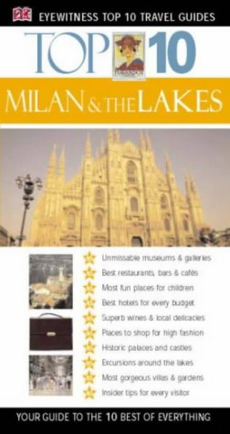 9780751348521: Milan and the Lakes (Eyewitness Top Ten Travel Guides)