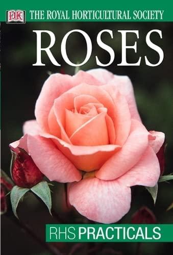 9780751348606: Roses (RHS Practicals)