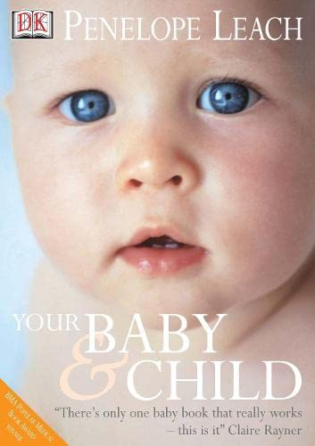 9780751348873: Your Baby and Child