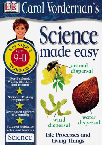 9780751349399: Science Made Easy Life Processes and Living Things: Ages 9-11, Key Stage 2 Workbook 1 (Carol Vorderman's Science Made Easy)