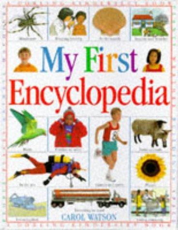 My First Encyclopedia: Watson, Carol