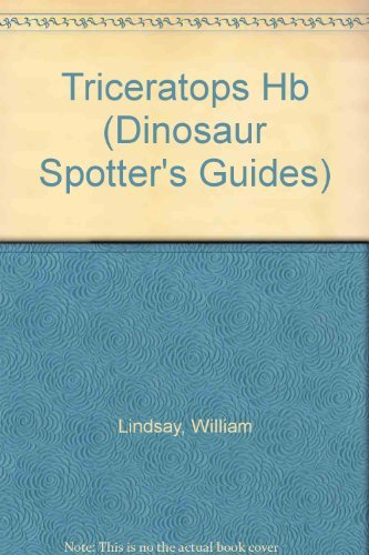 9780751350289: Triceratops (Dinosaur Spotter's Guides)
