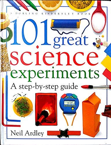 9780751350913: Dk 101 Great Science Experiments