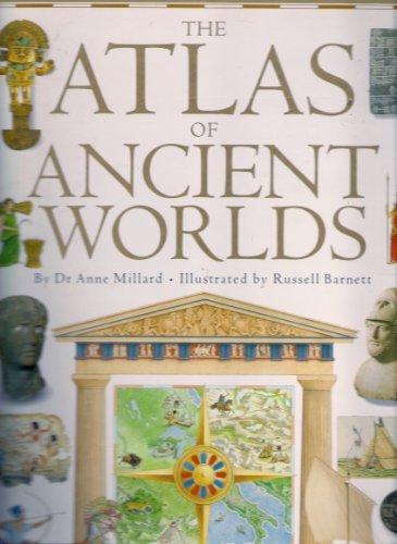 9780751351156: Atlas of Ancient Worlds