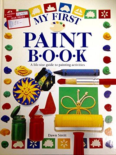 My First Paint Book (0751351245) by Sirett, Dawn